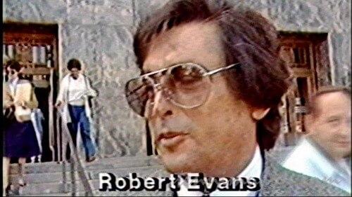 【くたばれ!ハリウッド】ロバート・エバンズ